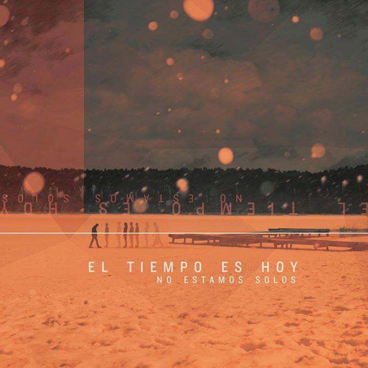 El Tiempo Es Hoy Tour Dates
