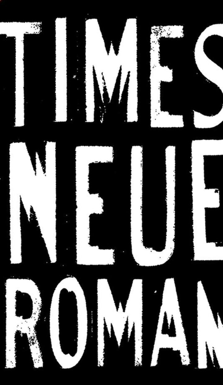 Times Neue Roman Tour Dates