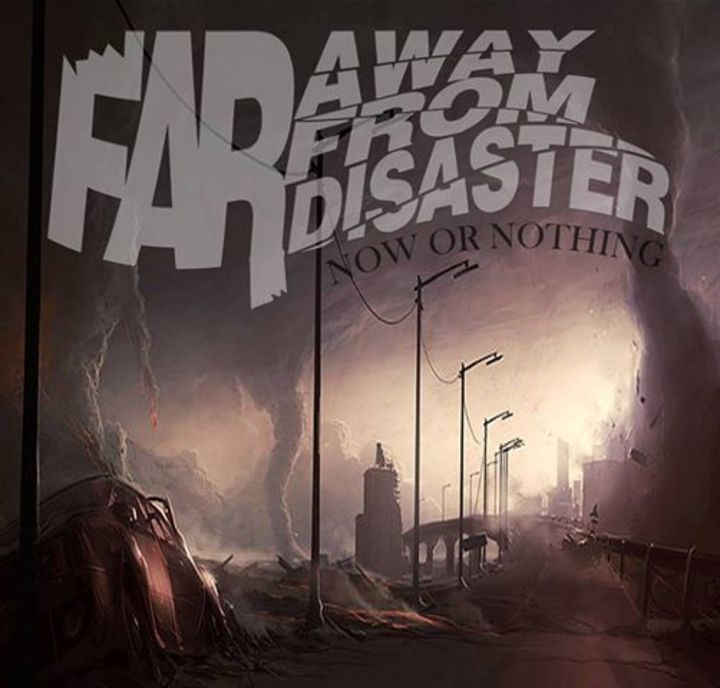 FAR AWAY from Disaster Tour Dates