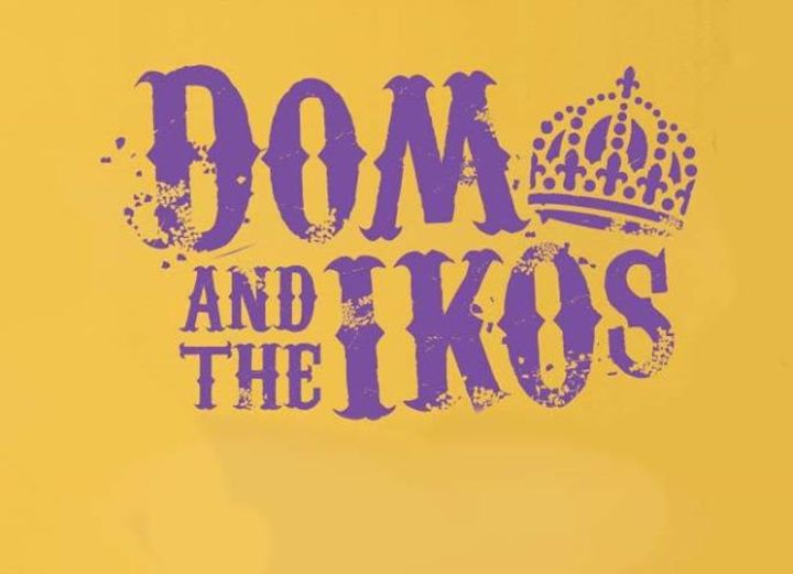 Dom Pipkin and The Iko's Tour Dates