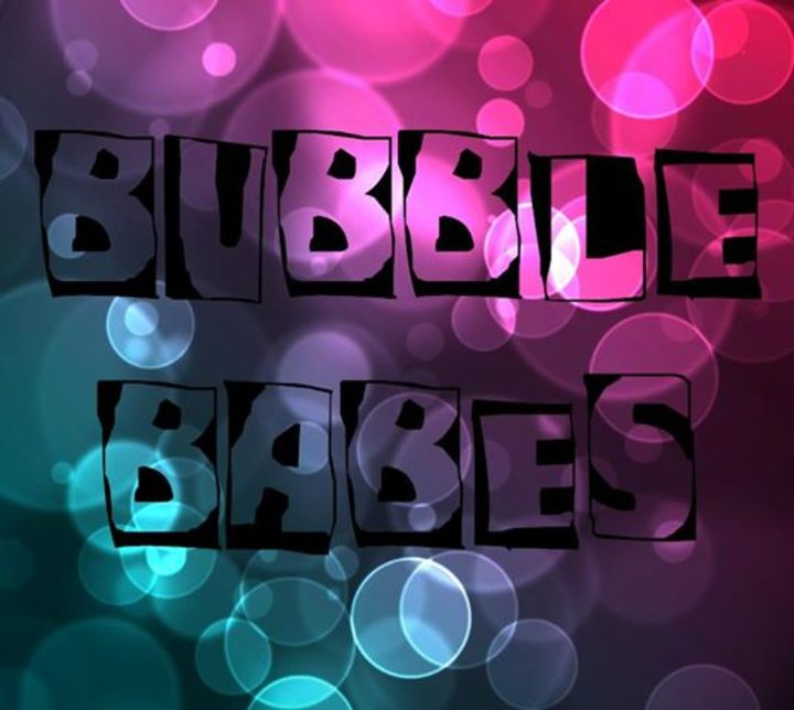 Bubble Babes OFFICIAL Tour Dates