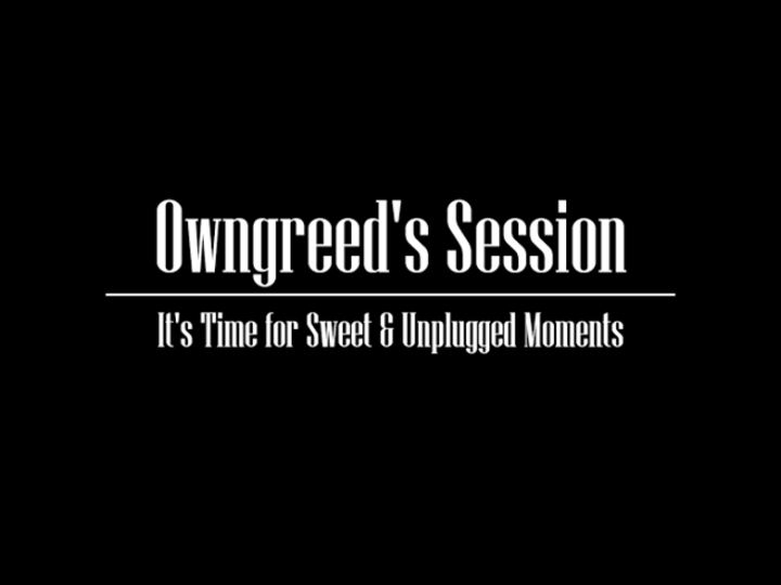 Owngreed's Session Tour Dates