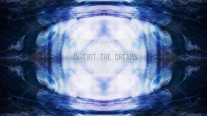 Inherit The Dreams Tour Dates