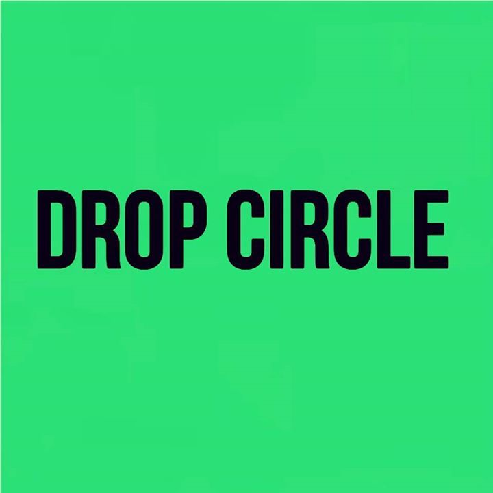 Drop Circle Tour Dates