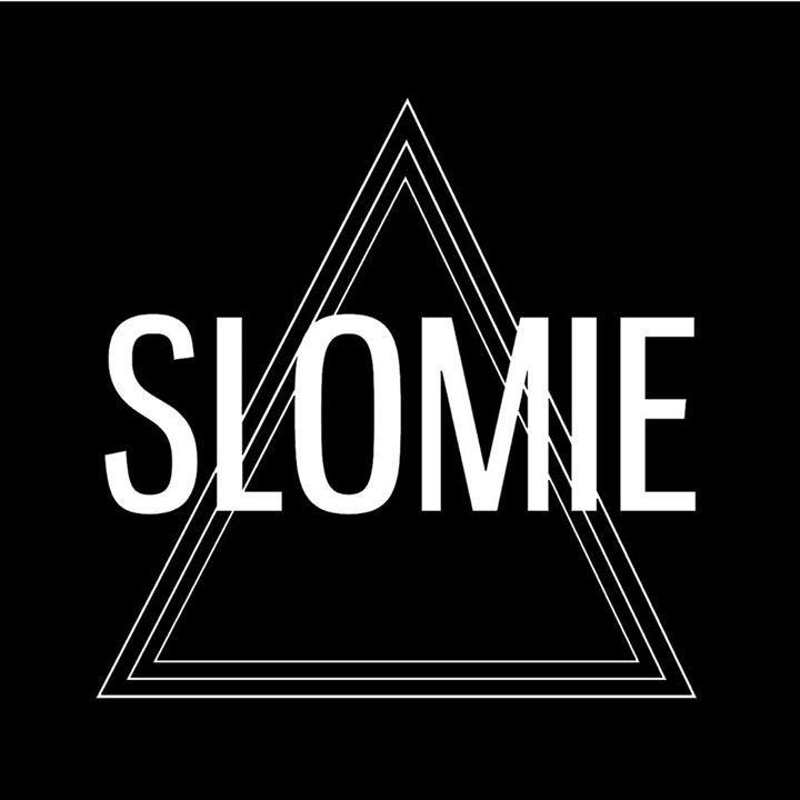 Slomie Tour Dates