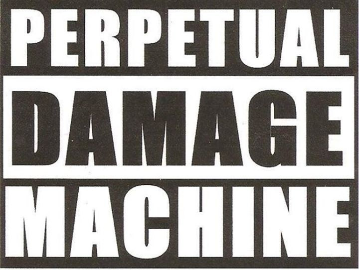 Perpetual Damage Machine Tour Dates