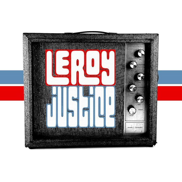 Leroy Justice Tour Dates