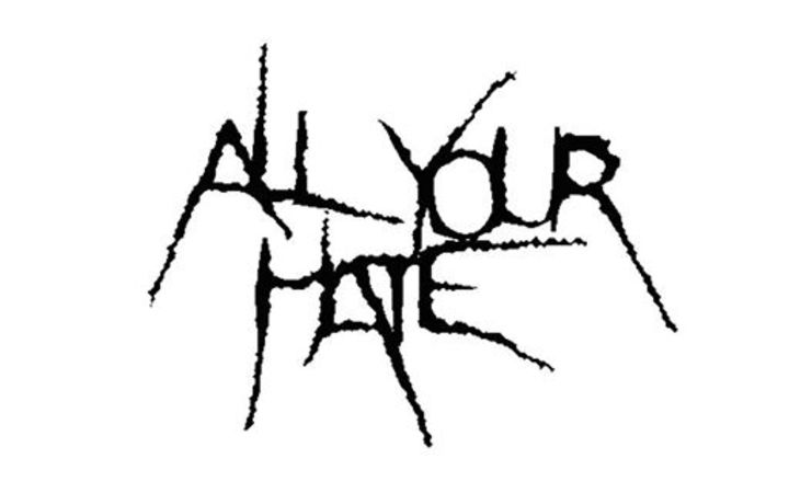 All Your Hate Tour Dates