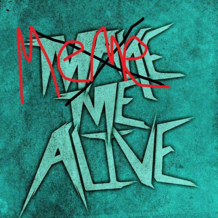 Make Me Alive Tour Dates