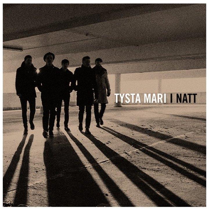 Tysta Mari Tour Dates