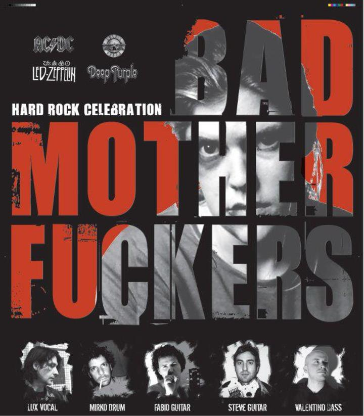 Bad motherfuckers Tour Dates