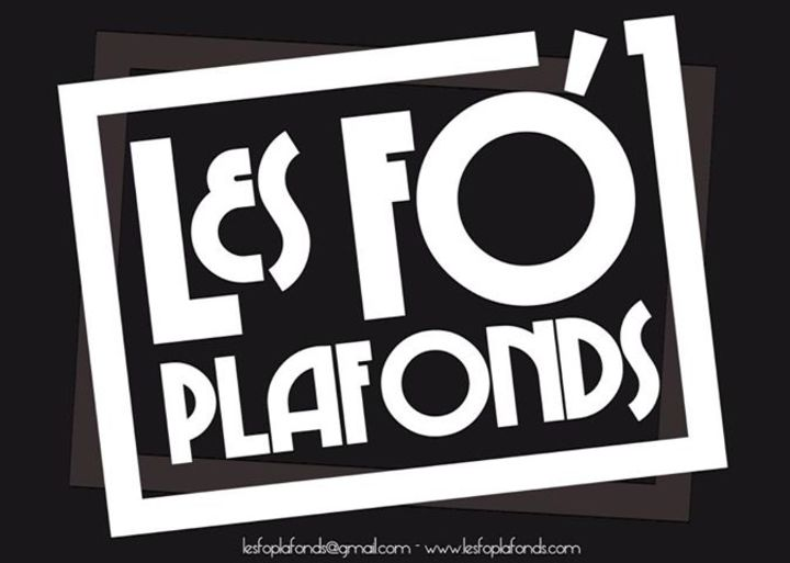 Les Fo' Plafonds Tour Dates