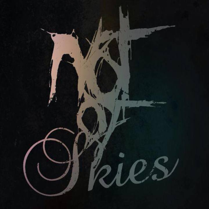 Not Of Skies Tour Dates