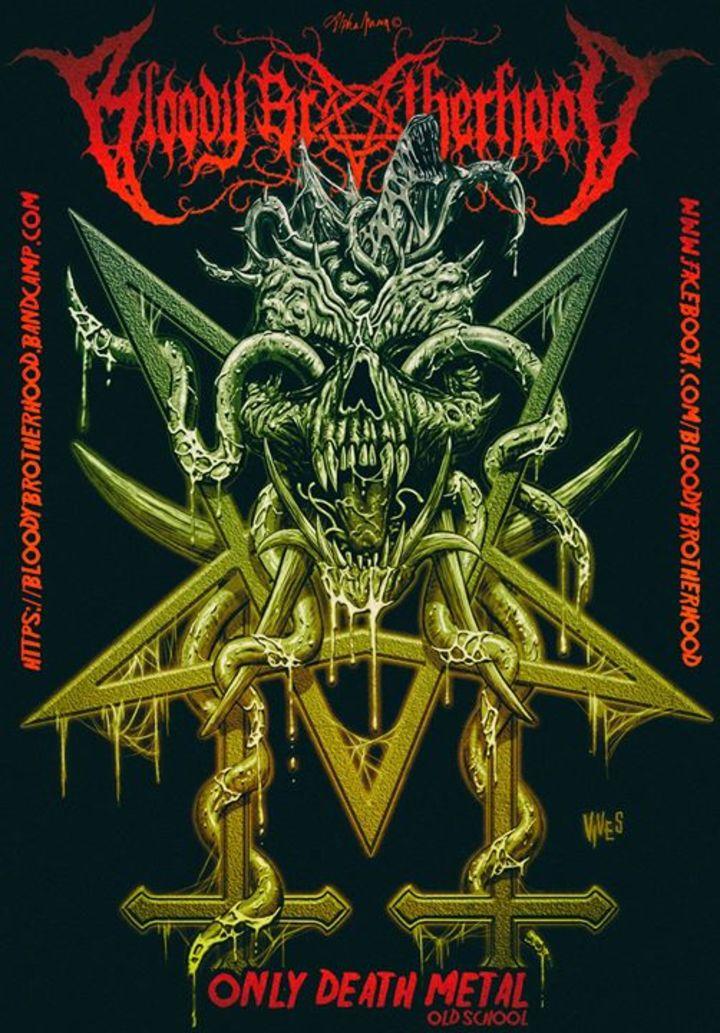 Bloody Brotherhood Tour Dates