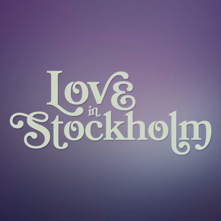 Love In Stockholm Tour Dates