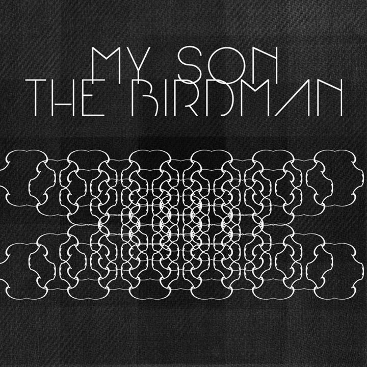 My Son the Birdman Tour Dates