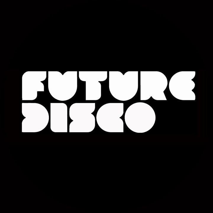Future Disco Tour Dates