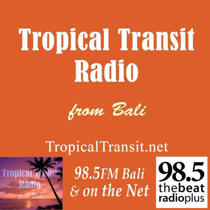 Tropical Transit Radio from Bali Tour Dates