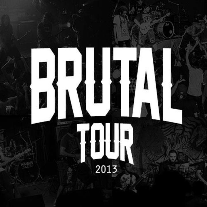 Brutal Tour Tour Dates