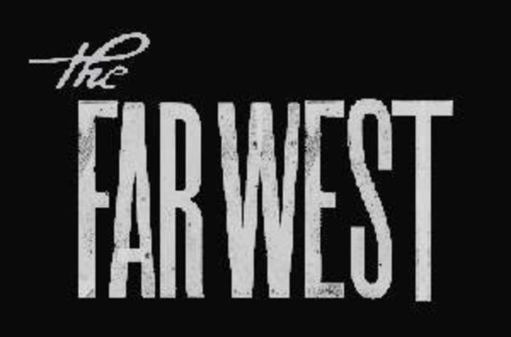 The Far West Tour Dates