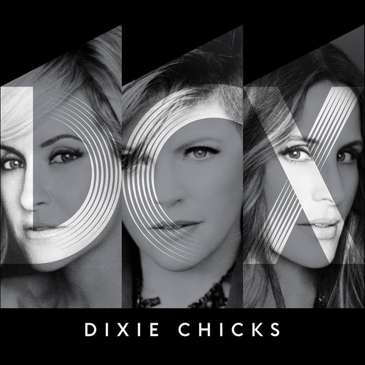 Dixie Chicks @ Budweiser Gardens - London, Canada