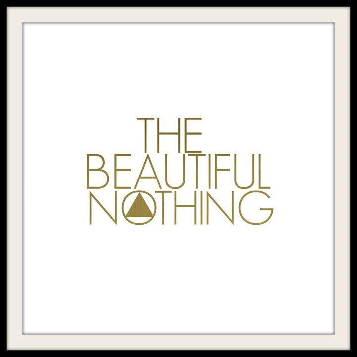 The Beautiful Nothing Tour Dates