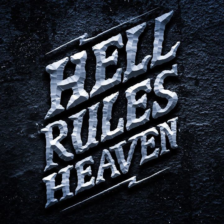 Hell Rules Heaven Tour Dates