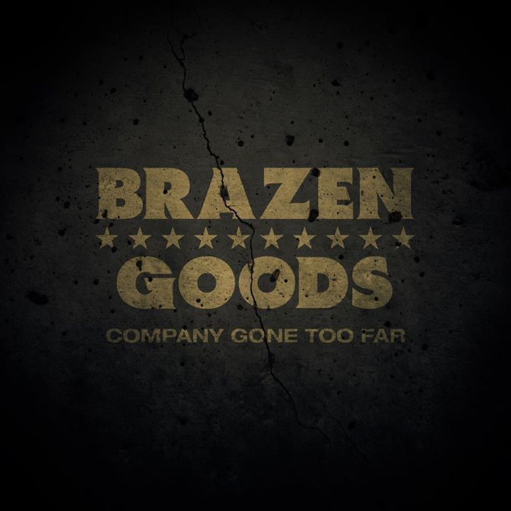 Brazen Goods Tour Dates