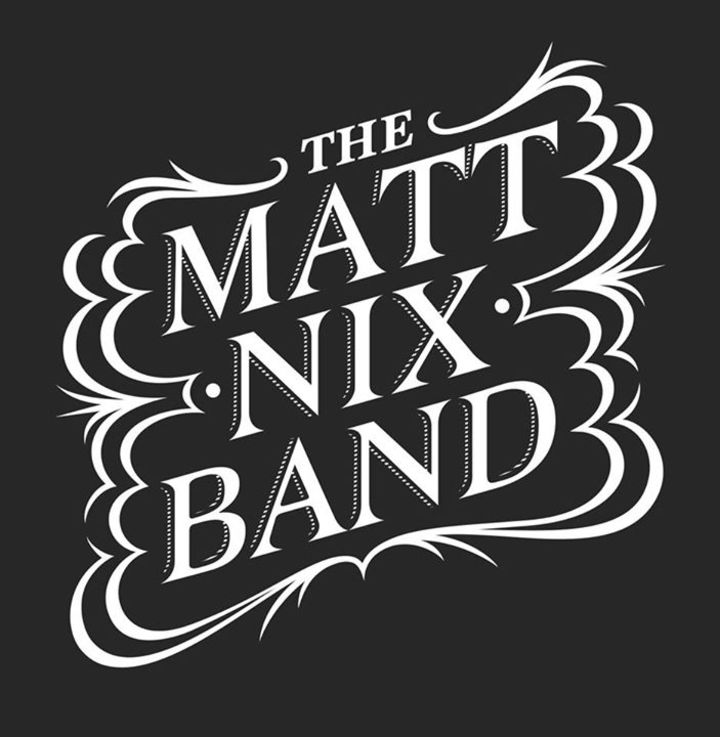 Matt Nix Band Tour Dates