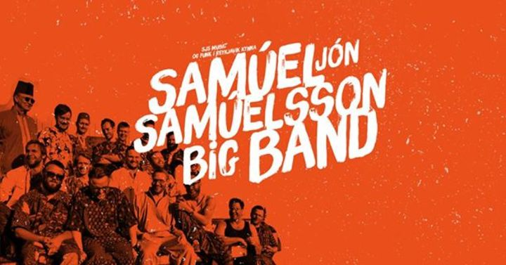 Samúel Jón Samúelsson Big Band Tour Dates