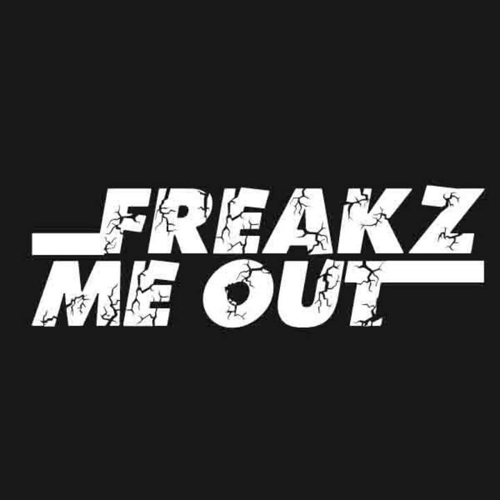 Freakz Me Out Tour Dates