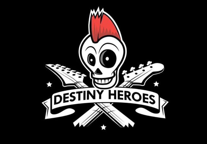 Destiny Heroes The Band Tour Dates