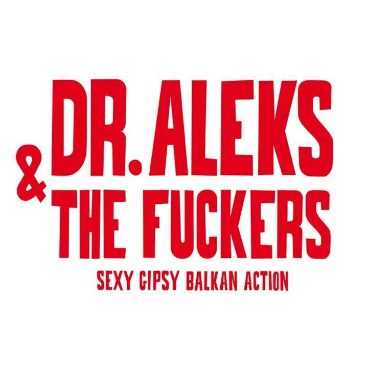 Dr. Aleks & The Fuckers Tour Dates