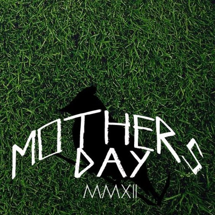 Mother's Day Tour Dates