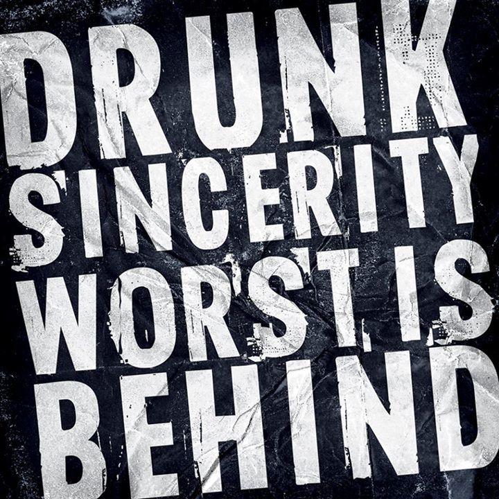 Drunk Sincerity Tour Dates