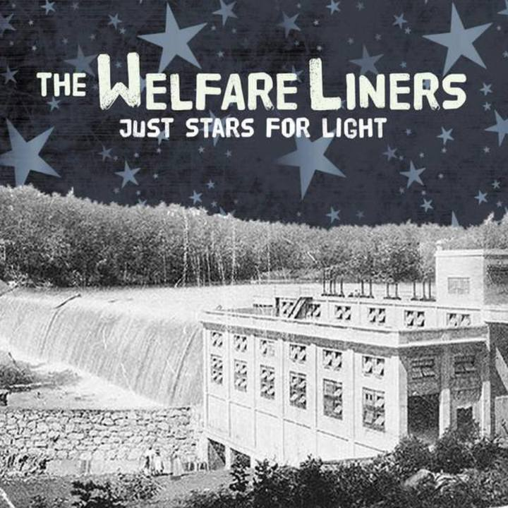 The Welfare Liners Tour Dates