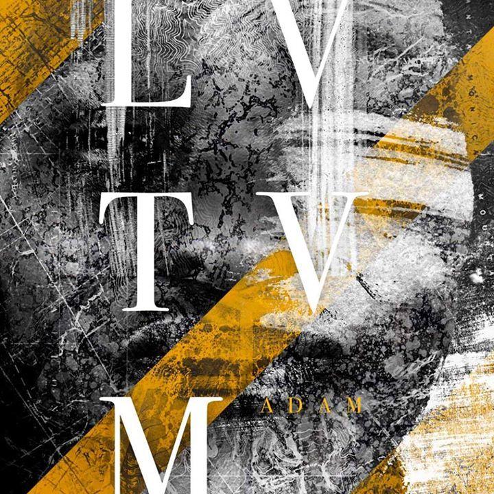 LVTVM Tour Dates