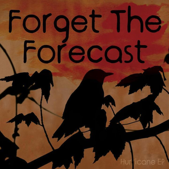 Forget The Forecast Tour Dates