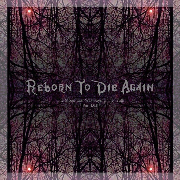 Reborn To Die Again Tour Dates