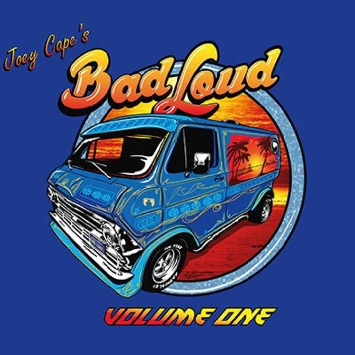 Joey Capes Bad Loud Tour Dates