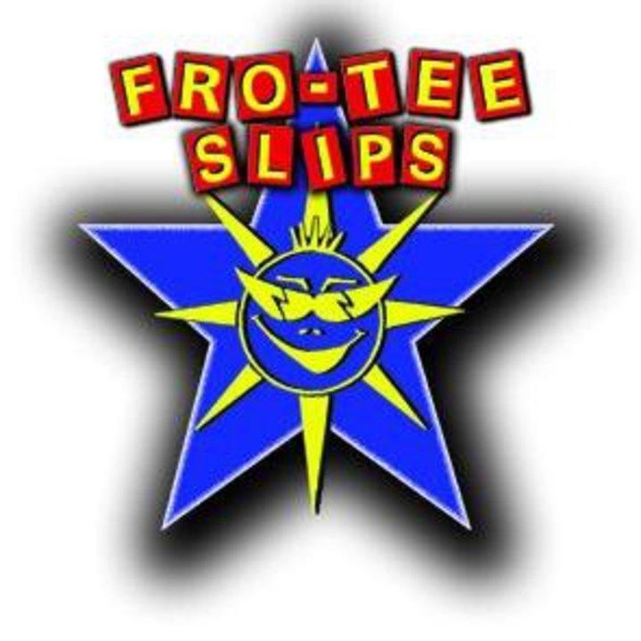 Fro-Tee Slips Tour Dates