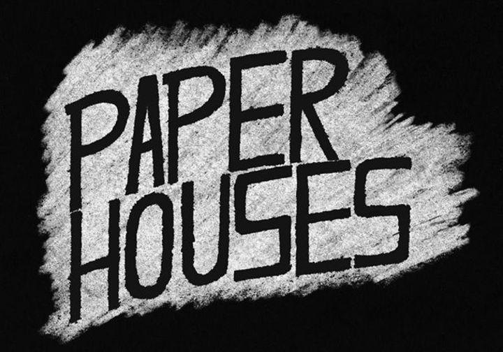 Paper Houses Tour Dates