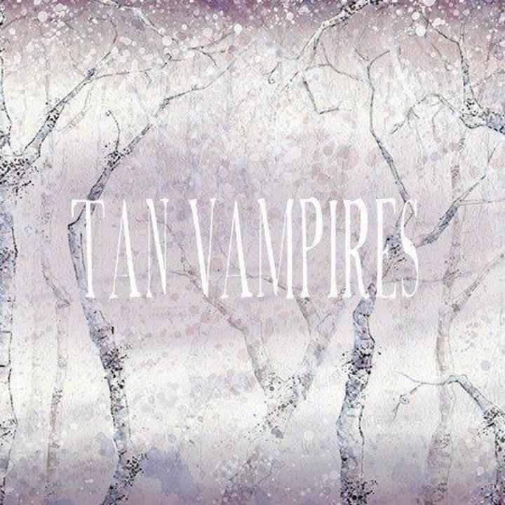 Tan Vampires Tour Dates