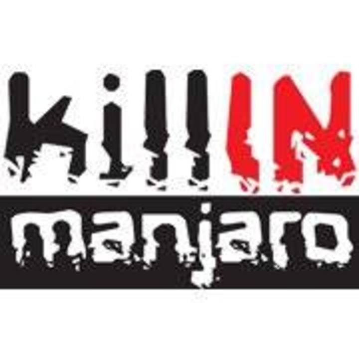 Kill In Manjaro Tour Dates