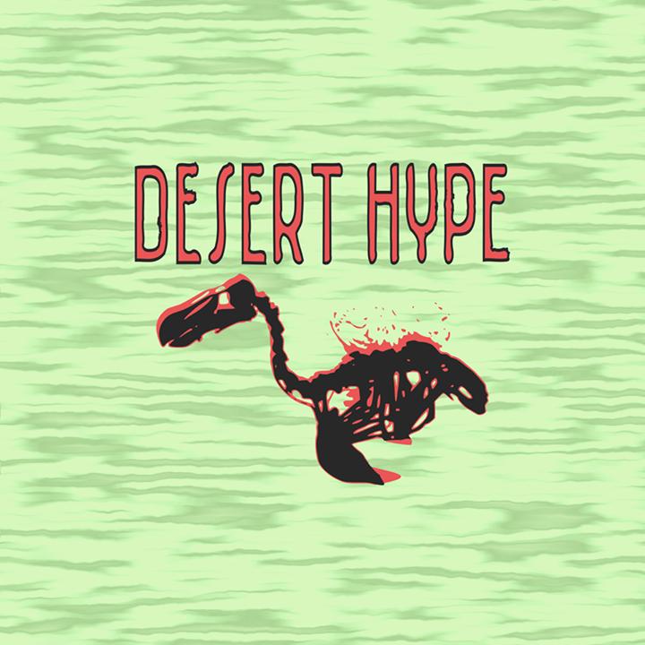 Desert Hype Tour Dates