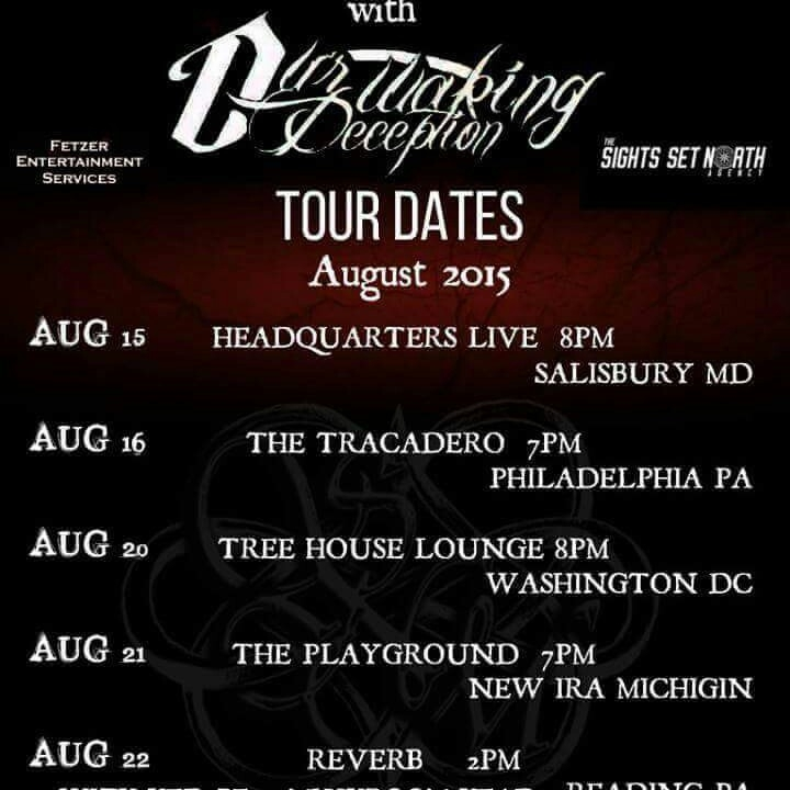 Our Waking Deception Tour Dates