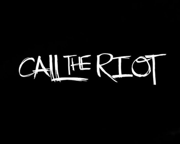 Call The Riot! Tour Dates