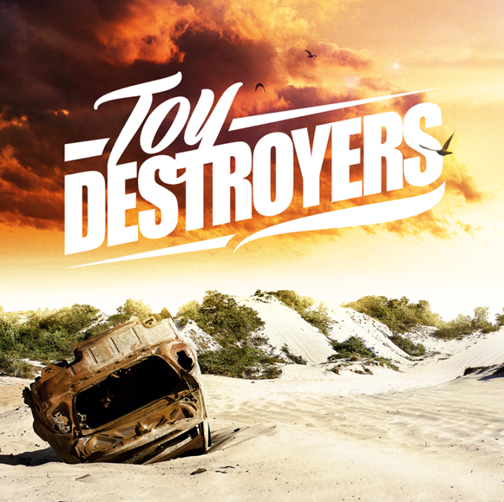 Toy Destroyers Tour Dates