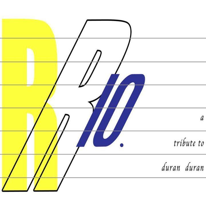Rio - A Tribute To Duran Duran Tour Dates
