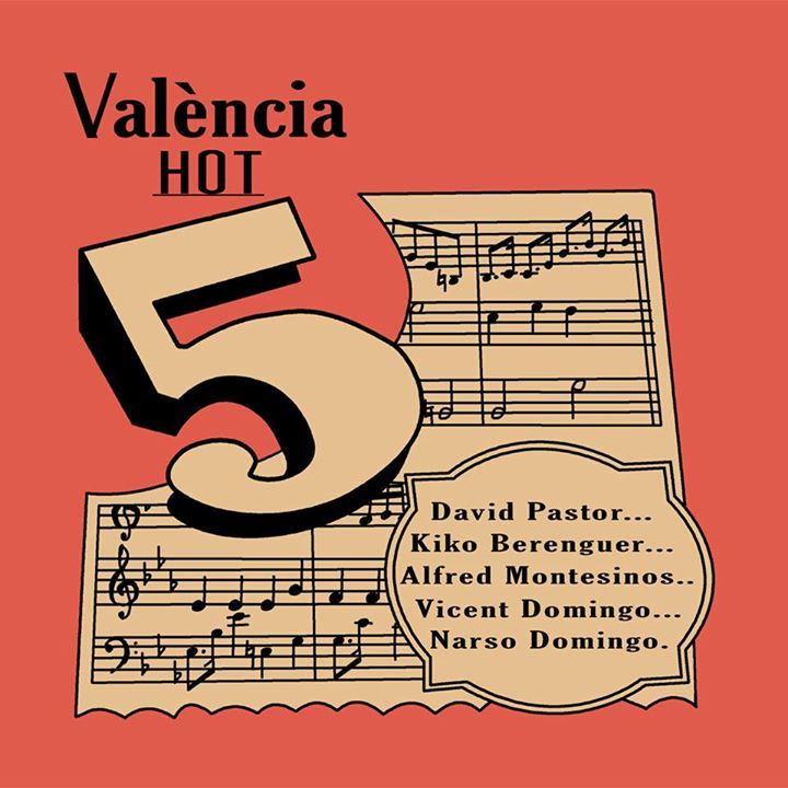 Valencia Hot Five Tour Dates